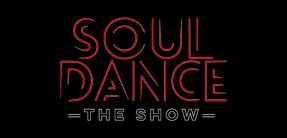 SOULDANCE - The Show